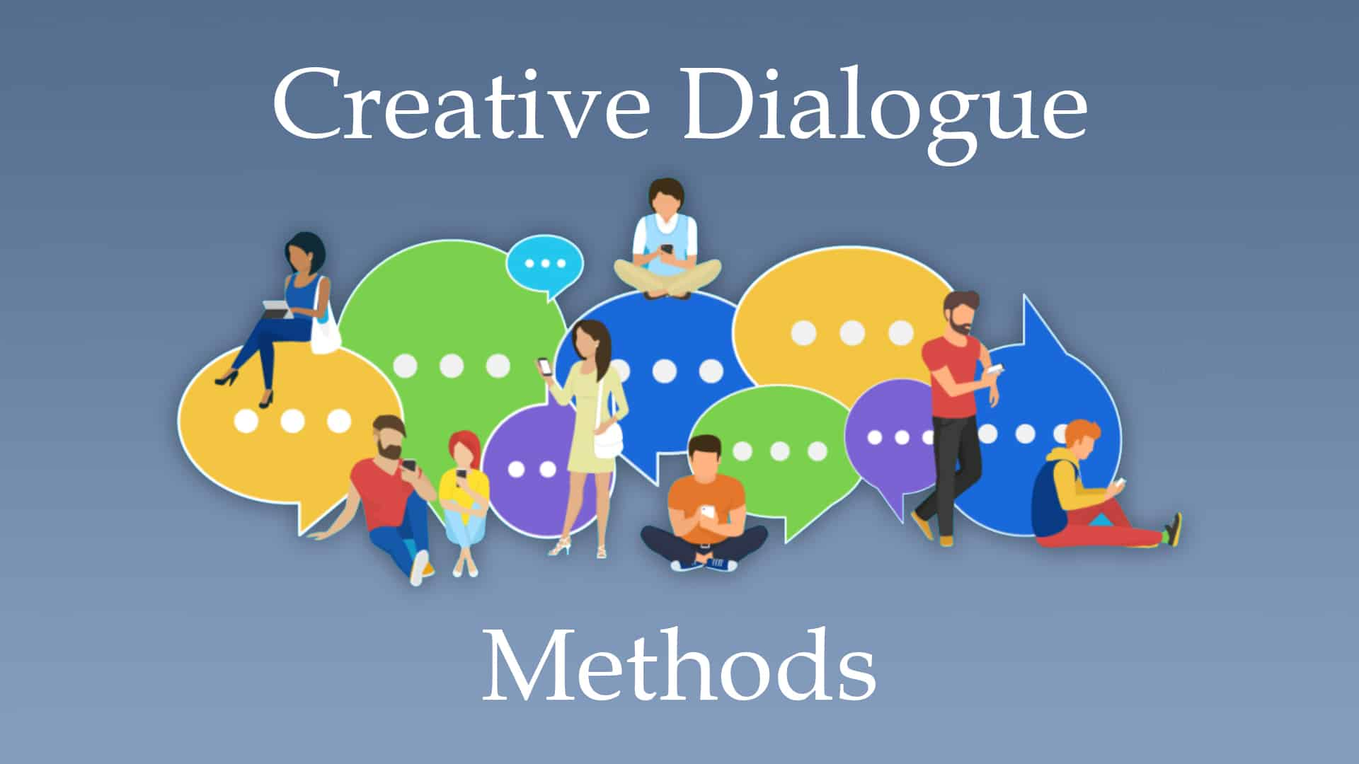 Creative dialogue methods title