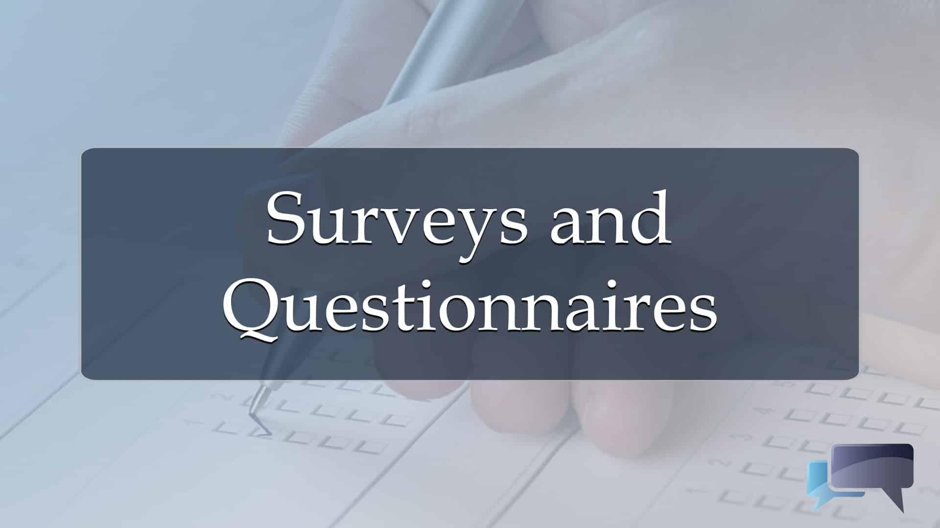Surveys Questionnaires