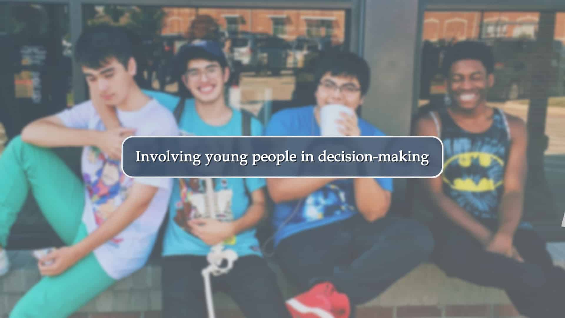 Involving young people in decision-making title